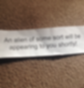 Fortune cookie about aliens
