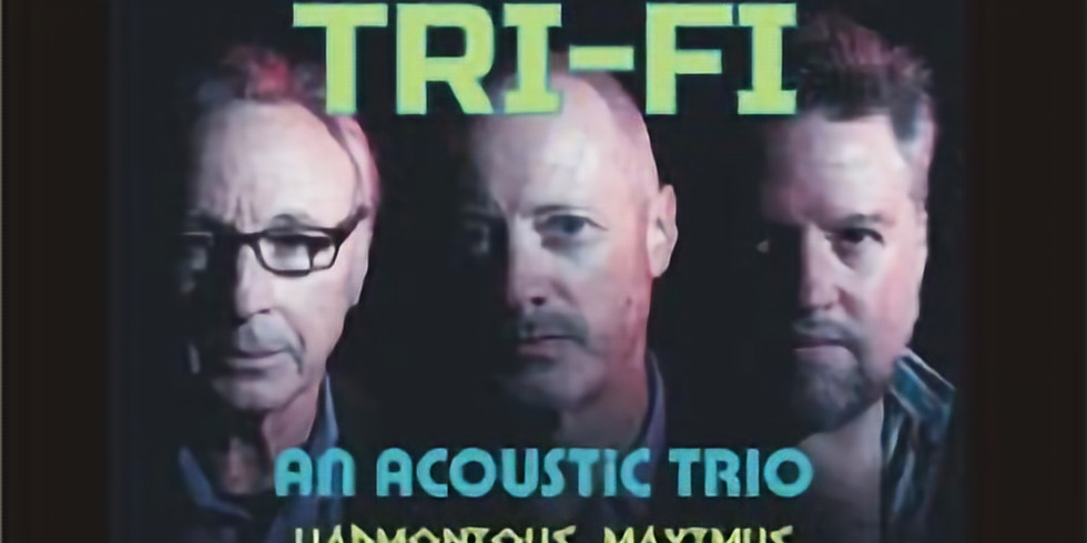 The Tri Fi's - On the Patio