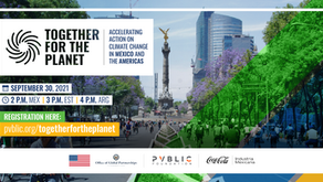 TOGETHER FOR THE PLANET - Accelerating Action on Climate Change in Mexico and the Americas