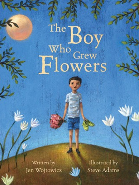 The Boy Who Grew Flowers - A tale of empathy, kindness & difference