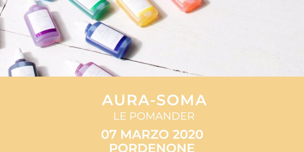AURA-SOMA - Le Pomander - Pordenone