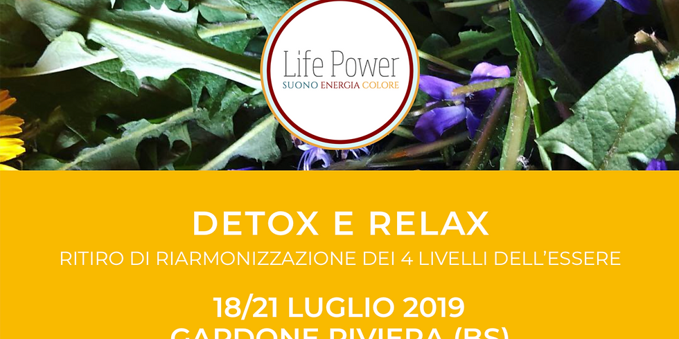 DETOX E RELAX - Ritiro di Riarmonizzazione dei 4 livelli dell'Essere