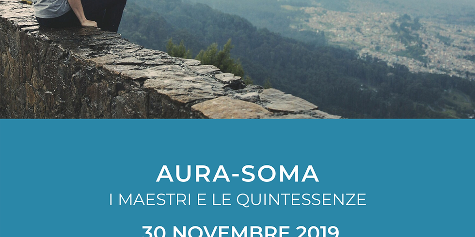 AURA-SOMA® - I Maestri e le Quintessenze - Gardone Riviera