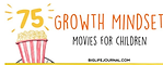 75 Growth Mindset Movies.png