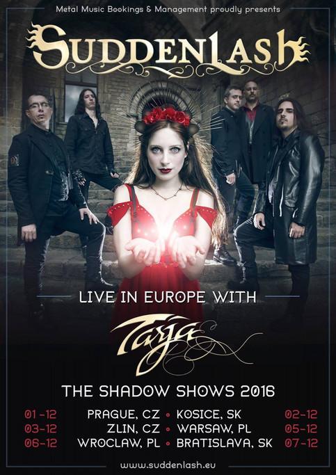 Suddenlash supporting Tarja's shows Dec 2016