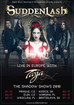 Suddenlash supporting Tarja's shows Dec 2016