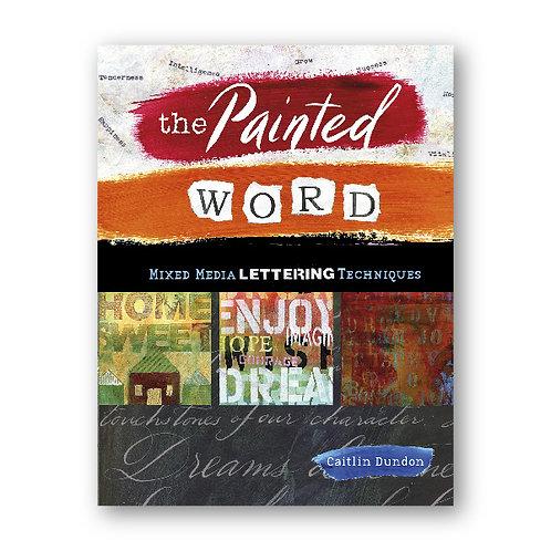 The Painted Word - טכניקות בכתיבה אומנותית ומיקס מדיה