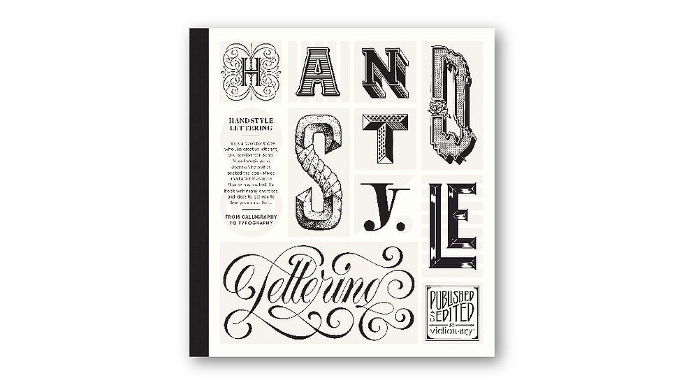 Hand style Lettering: From calligraphy to typography