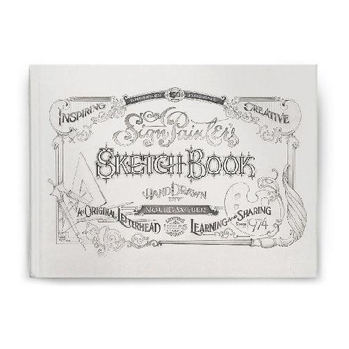 A Sign Painter's Sketchbook - סקיצות ידניות מידיו של נואל ב.וובר