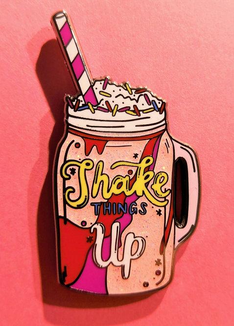 Shake things up large pin