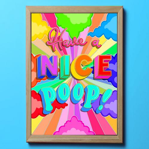 Have a nice poop!