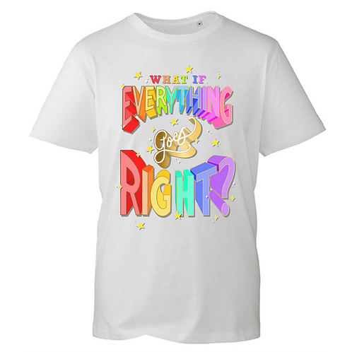 What is everything goes right tee - ADULT