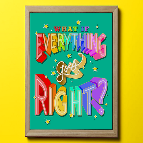 What if everything goes right?