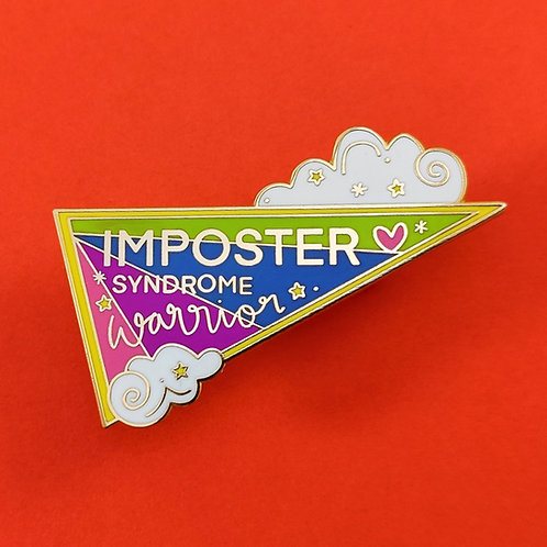 Imposter Syndrome warrior flag large pin