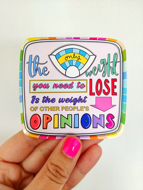 The Weight of people's opinions sticker vinyl