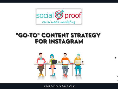 """""""Go-To"""" Instagram Content Strategy"""