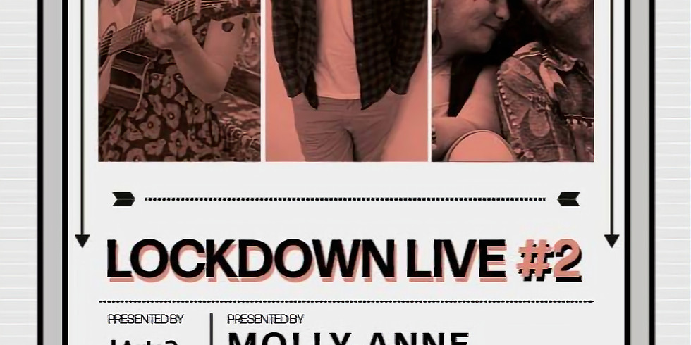 Lockdown Live #2