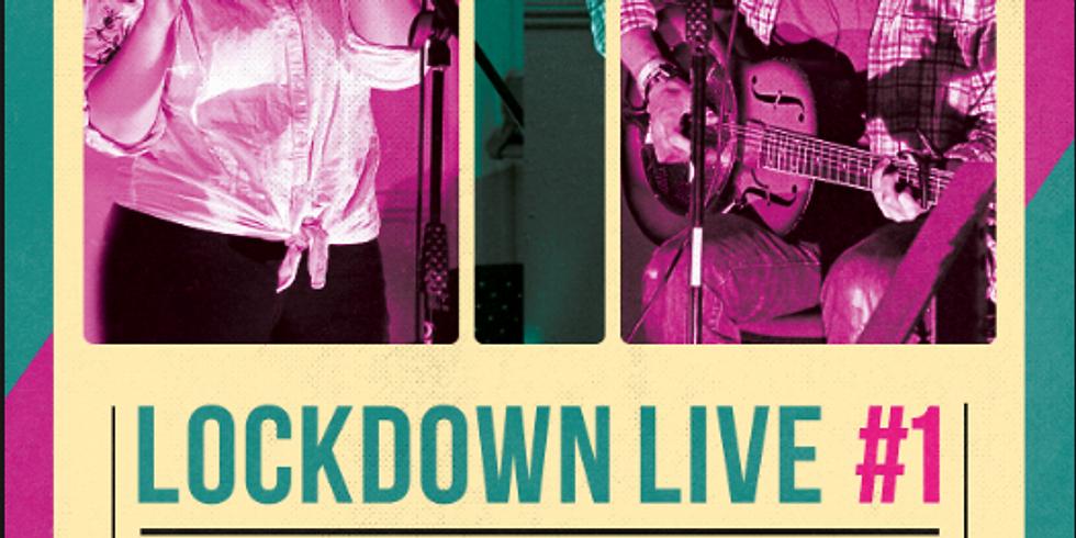 LOCKDOWN LIVE #1
