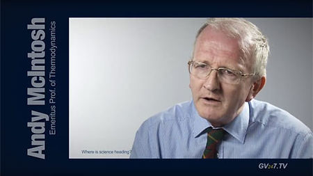 Prof. Andy McIntosh - Thermodynamics and Combustion Theory - speaking for Global Vision TV