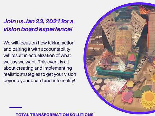 Action, Accountability, and Actualization: A Beyond the Vision Board Experience