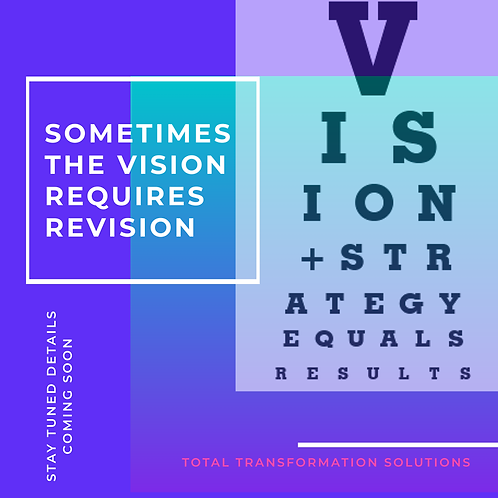 Revision of the Vision
