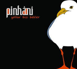 Pinhani -Yollar Bizi Bekler