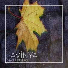 Dinçer Demirci - Lavinya