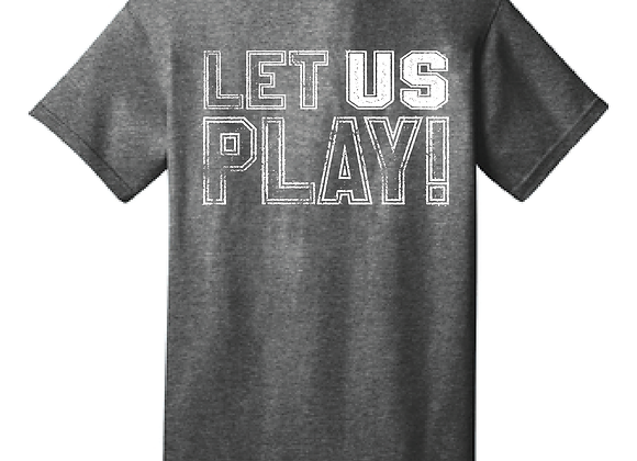LET US PLAY D1 TEE