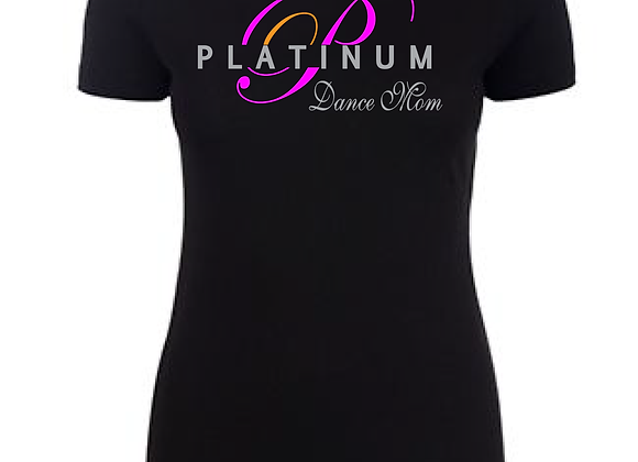 Platinum Dance Mom Fitted Tee