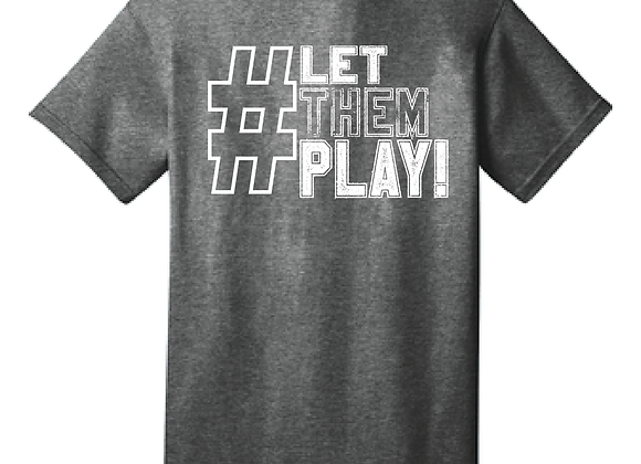 LET THEM PLAY D3 TEE
