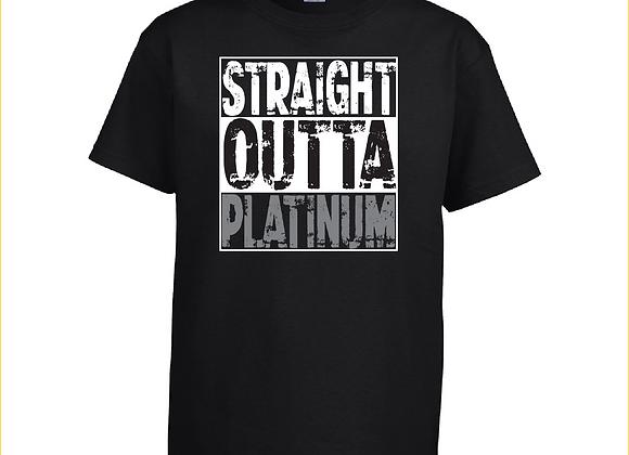 Straight Outta Platinum Tee