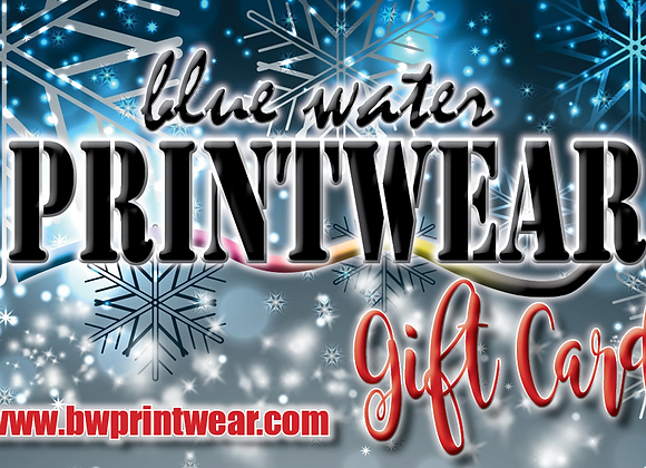 Blue Water Printwear Gift Card