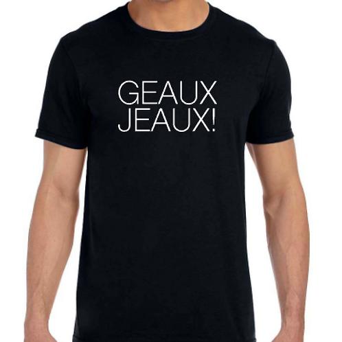 GEAUX JEAUX!