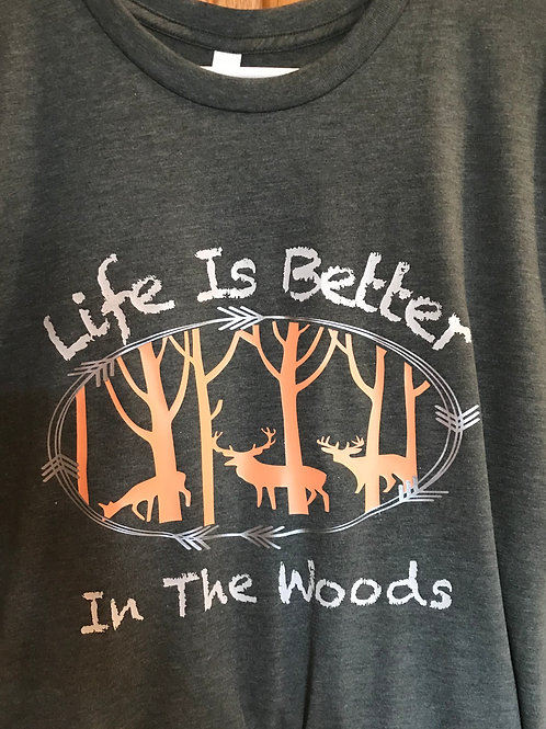 Life is better in the Woods