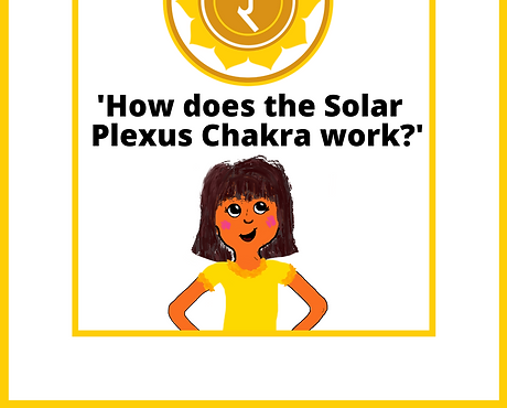 'How does the Solar Plexus Chakra Work?