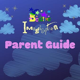 Bedtime Imagination Parent Guide .png