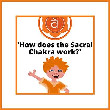 'How does the Sacral Chakra Work? small