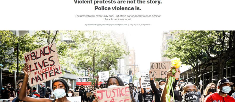 Protestos violentos não são a história. A violência policial é.