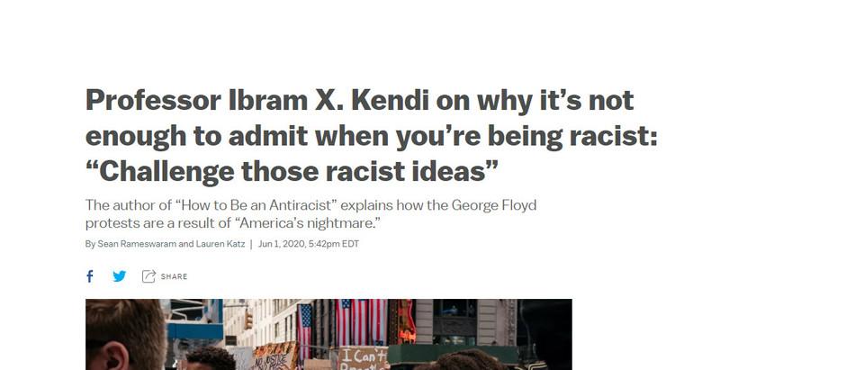 """Professor Ibram X. Kendi fala sobre por que não basta admitir quando você é racista: """"Desafie essas"""