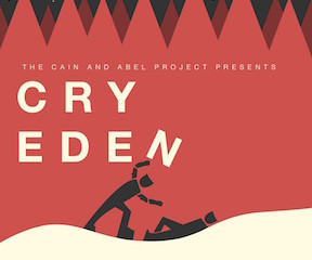 Cry Eden workshop production