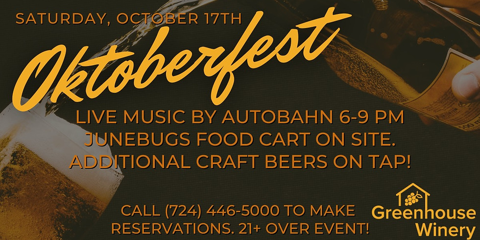 Oktoberfest at Greenhouse Winery!