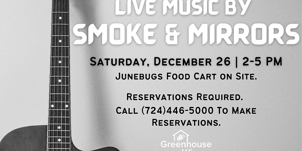 Live Music by Smoke & Mirrors