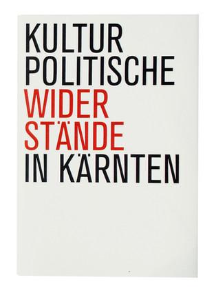Kulturpolitische Widerstände in Kärnten / Buchprojekt