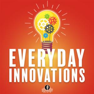 Everyday Innovations