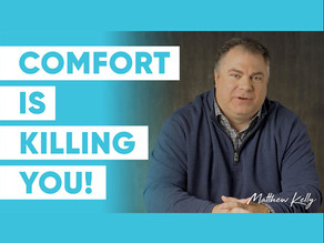 The Truth About Comfort: Is it Ruining your Life?