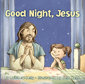 Good Night Jesus Matthew Kelly