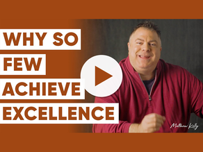 The Secret to Excellence