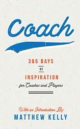Coach 365 -Matthew Kelly