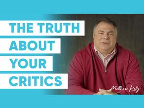 Ignore Your Critics