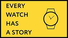 Every Watch Has a Story Matthew Kelly